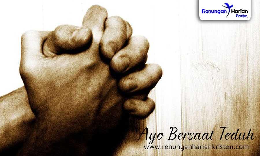 renungan harian kristen - saat teduh berdoa