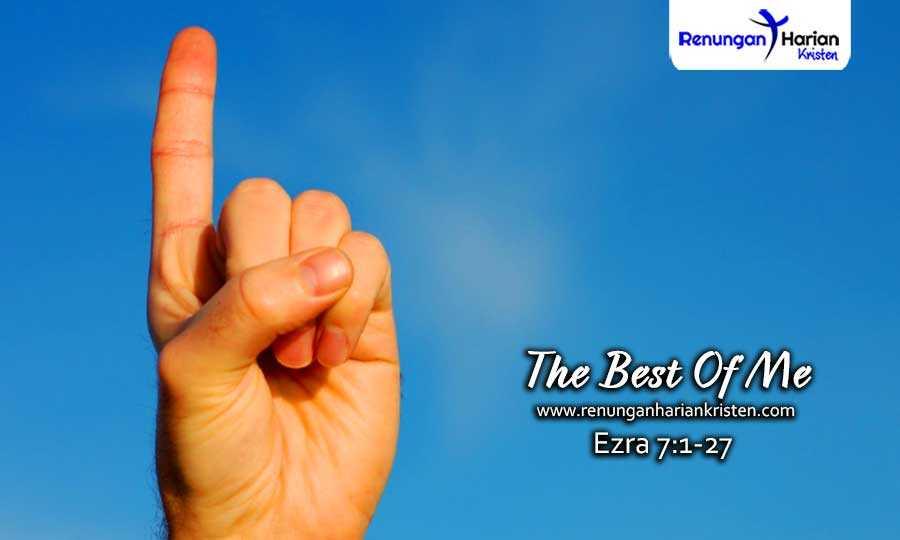 Renungan-Harian-Remaja-Ezra-7-1-27-The-Best-Of-Me