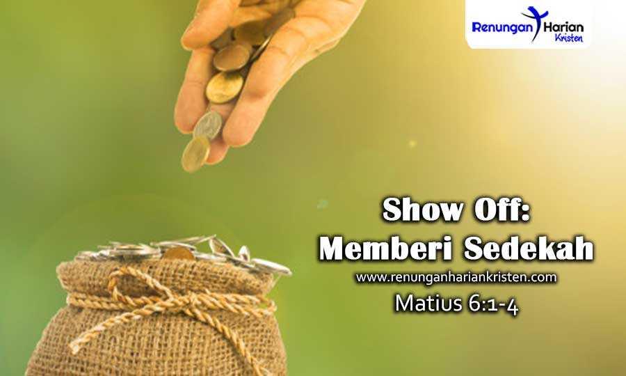Renungan-Harian-Matius-6-1-4-Show-Off-Memberi-Sedekah