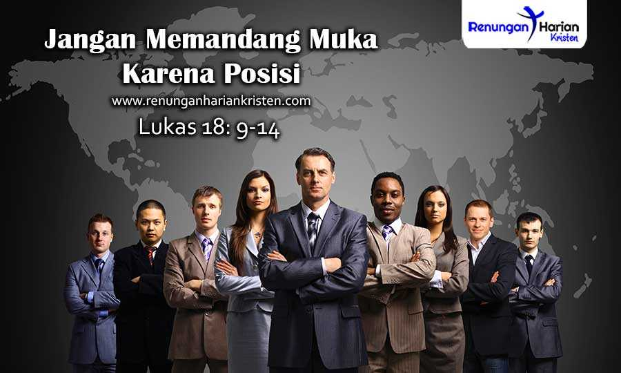 Renungan-Harian-Lukas-18-9-14-Jangan-Memandang-Muka-Karena-Posisi