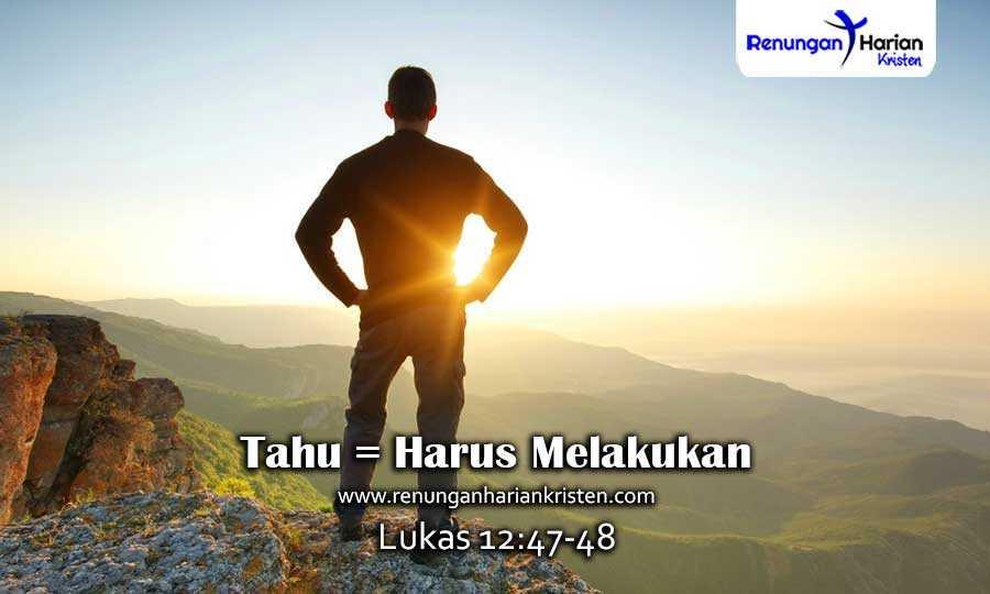 Renungan-Harian-Lukas-12-47-48-Tahu-Harus-Melakukan