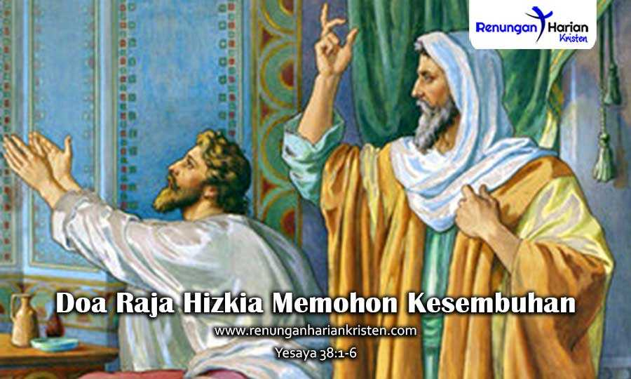Khotbah-Kristen-Yesaya-38-1-6-Doa-Raja-Hizkia-Memohon-Kesembuhan