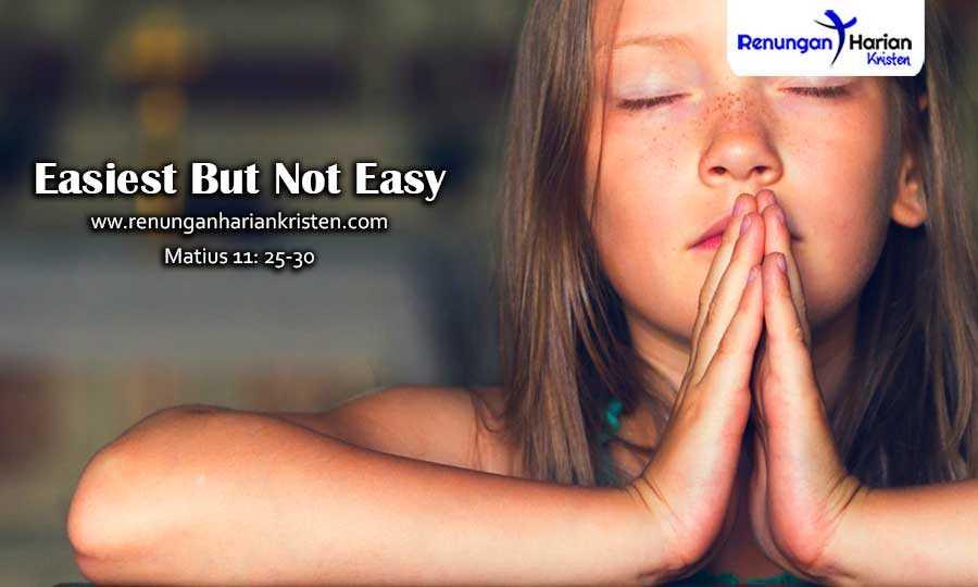 Renungan-Harian-Remaja-Matius-11-25-30-Easiest-But-Not-Easy