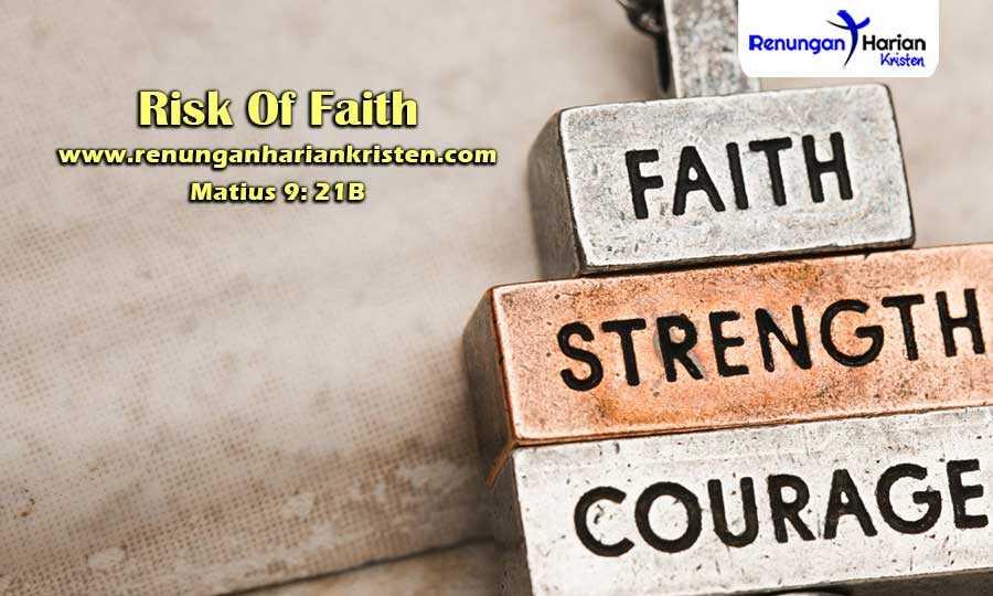 Renungan-Harian-Matius-9-21B-Risk-Of-Faith
