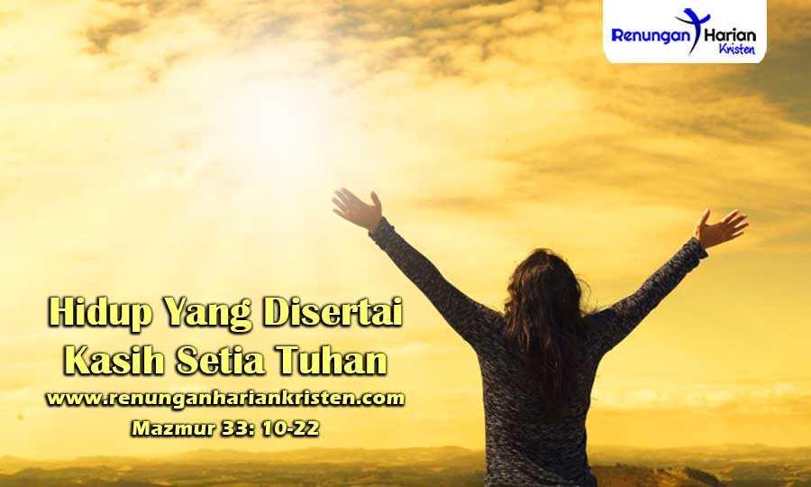 Renungan-Harian-Anak-Mazmur-33-10-22-Hidup-Yang-Disertai-Kasih-Setia-Tuhan