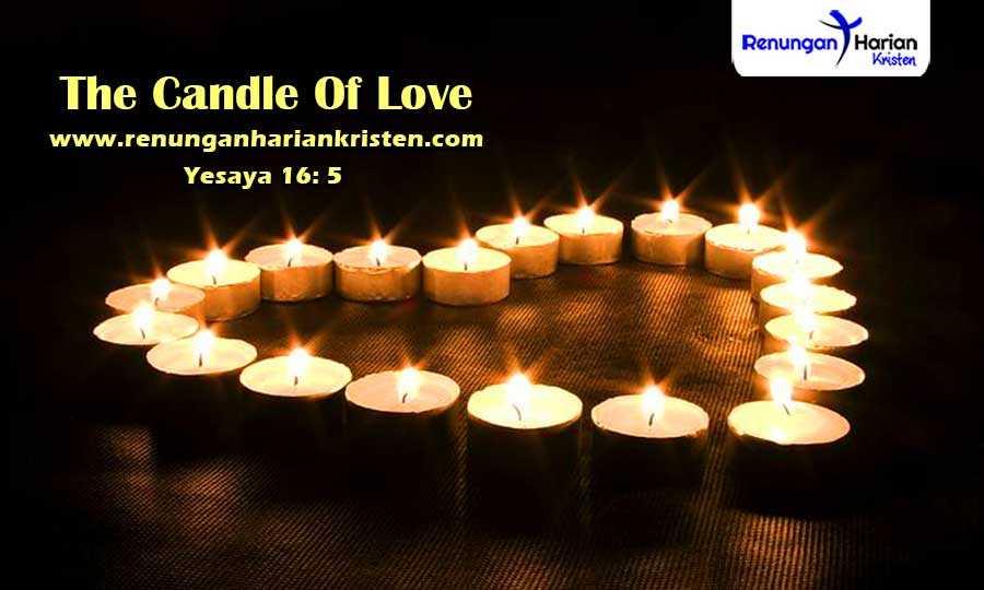 Renungan-Harian-Yesaya-16-5-The-Candle-Of-Love