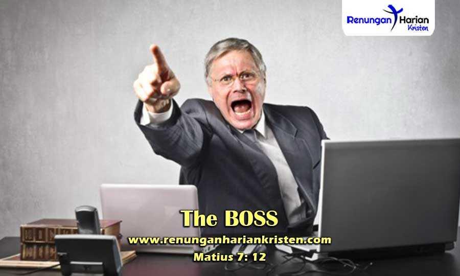 Renungan-Harian-Matius-7-12-The-BOSS