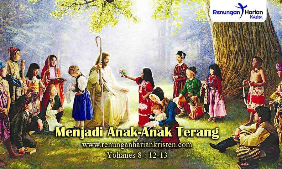 Renungan-Anak-Yohanes-8-12-13-Menjadi-Anak-Anak-Terang