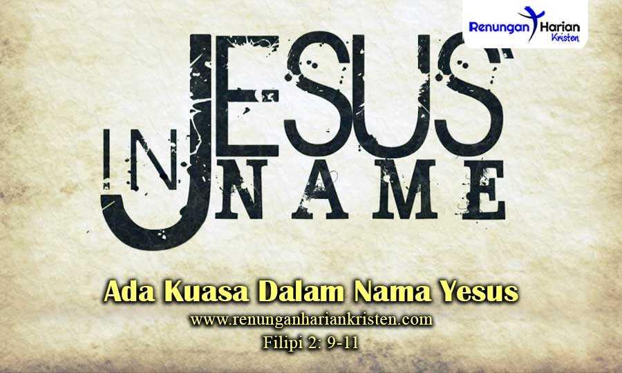 Khotbah-Kristen-Filipi-2-9-11-Ada-Kuasa-Dalam-Nama-Yesus
