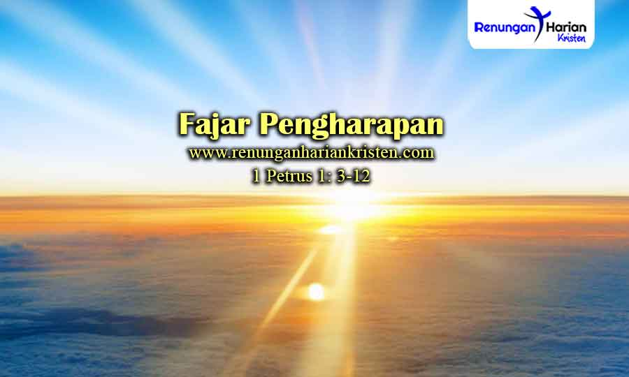 Renungan-Harian-1-Petrus-1-3-12-Fajar-Pengharapan