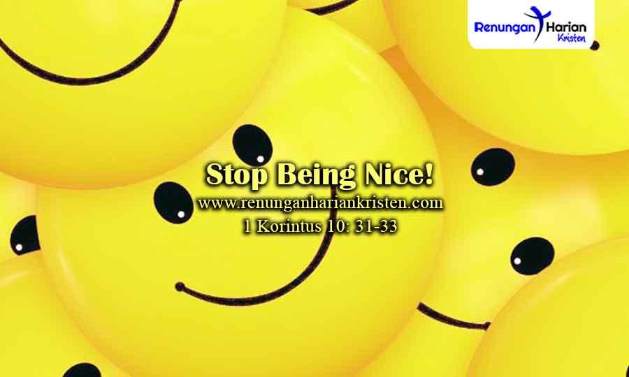 Renungan-Remaja-1-Korintus-10-31-33-Stop-Being-Nice