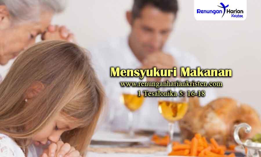 Renungan-Remaja-1-Tesalonika-5-16-18-Mensyukuri-Makanan