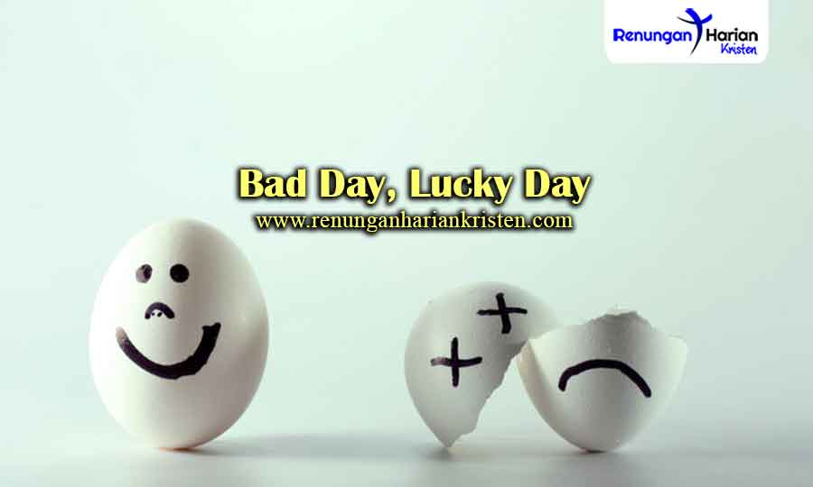 Bad-Day-Lucky-Day