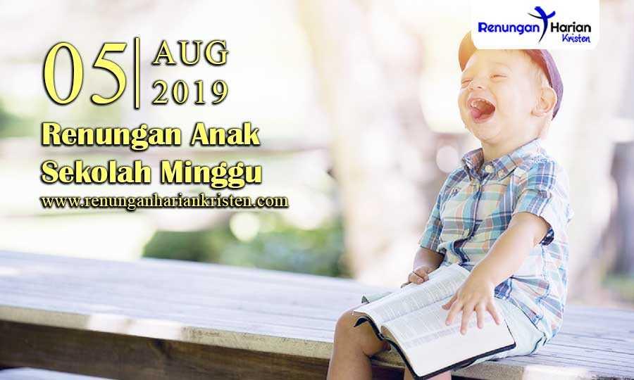 Renungan-Anak-Sekolah-Minggu-05-Agustus-2019