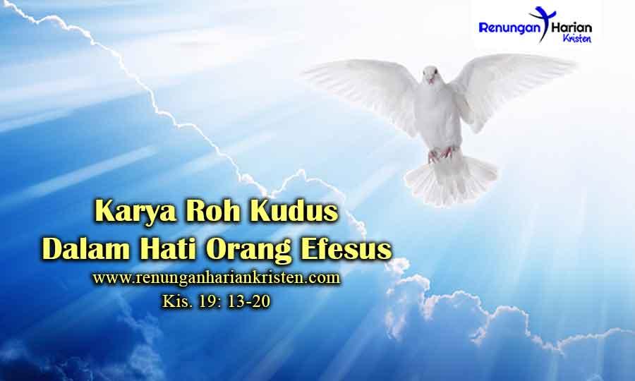 Renungan-Kis.-19-13-20-Karya-Roh-Kudus-Dalam-Hati-Orang-Efesus