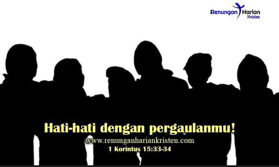 Renungan-Harian-Remaja-1-Korintus-15-33-34-Hati-hati-dengan-pergaulanmu
