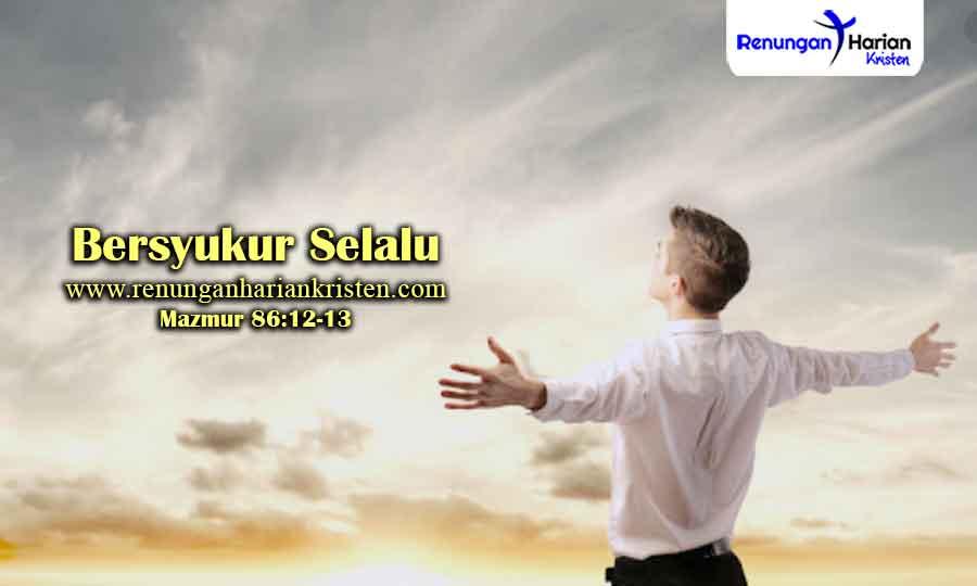 Renungan-Remaja-Mazmur-86-12-13-Bersyukur-Selalu
