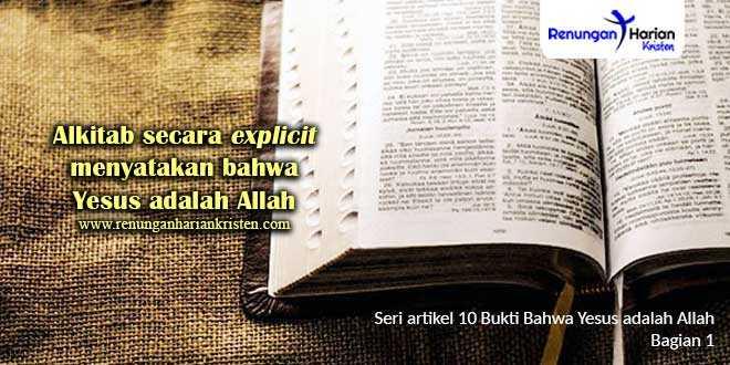 1.-Alkitab-secara-explicit-menyatakan-bahwa-Yesus-adalah-Allah