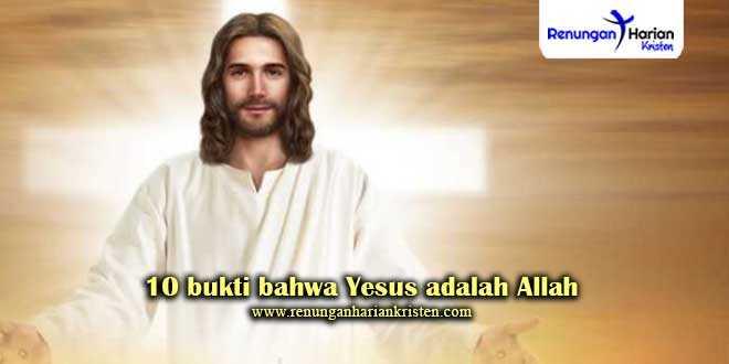 10-bukti-bahwa-Yesus-adalah-Allah