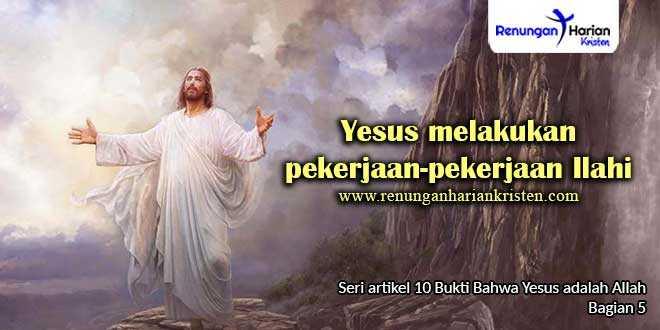 5.-Yesus-melakukan-pekerjaan-pekerjaan-Ilahi