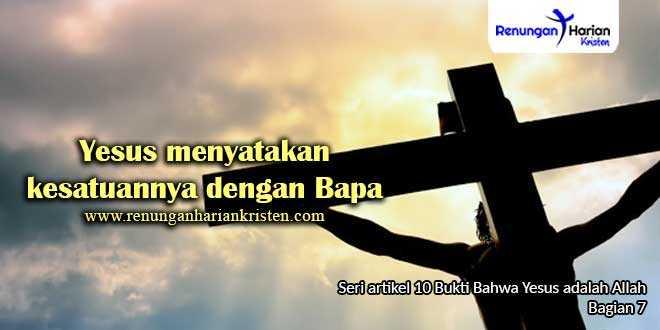 7.-Yesus-menyatakan-kesatuannya-dengan-Bapa