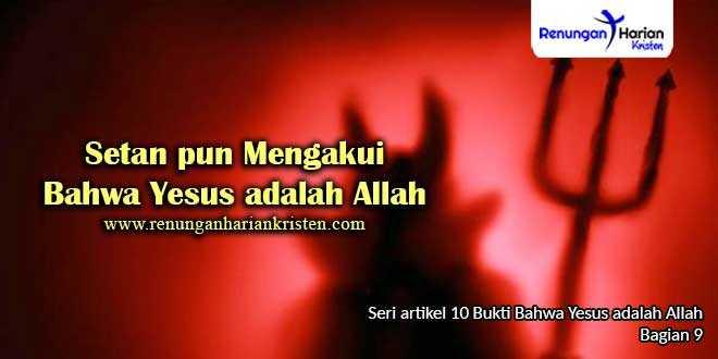 9.-Setan-pun-Mengakui-Bahwa-Yesus-adalah-Allah