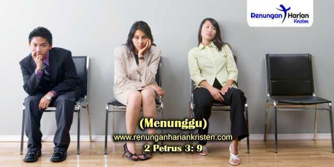 Renungan-2-Petrus-3-9-(Menunggu)